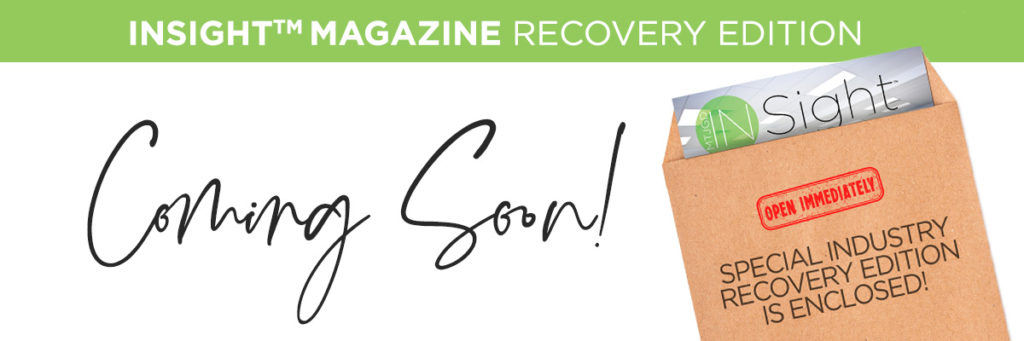 Insight Magazine: Recovery Edition Coming Soon!
